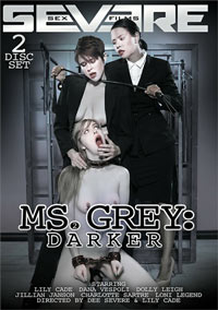 Ms. Grey 2: Darker, a BDSM LezDom feature film video by Severe Sex Films.